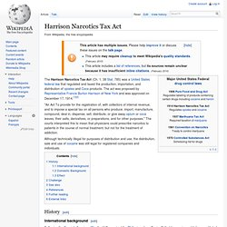 Harrison Narcotics Tax Act - Wiki : Burn IT