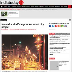 Narendra Modi's imprint on smart city project : Mail Today, News