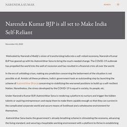 Narendra Kumar BJP is all set to Make India Self-Reliant