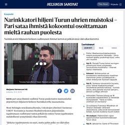 Narinkkatori hiljeni Turun uhrien muistoksi – Pari sataa ihmistä kokoontui osoittamaan mieltä rauhan puolesta - Kaupunki