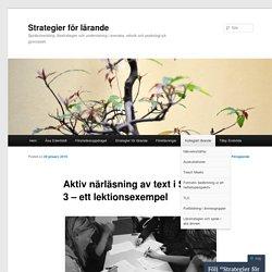 Aktiv närläsning av text i Svenska 3 – ett lektionsexempel