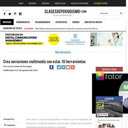 Crea narraciones multimedia con estas 10 herramientas