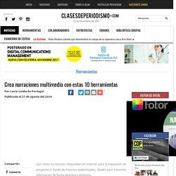 Crea narraciones multimedia con estas 10 herramientas - Clases de Periodismo
