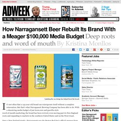 How Narragansett Beer Rebuilt Its Brand With a Meager $100,000 Media Budget