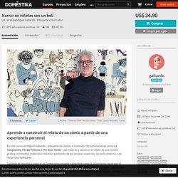 Narrar en viñetas con un boli (Miguel Gallardo Paredes)