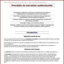 Procédés de narration audiovisuelle