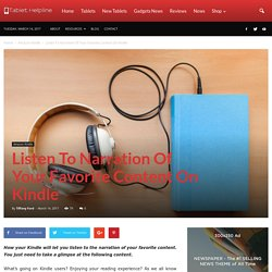 Listen To Narration Of Your Favorite Content On Kindle
