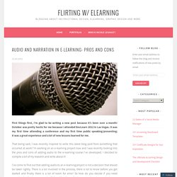 Audio and Narration in e-Learning: Pros and Cons