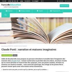 Claude Ponti : narration et maisons imaginaires