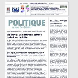 Wu Ming : la narration comme technique de lutte - Politique, revue de débats, Octobre 2008, BE