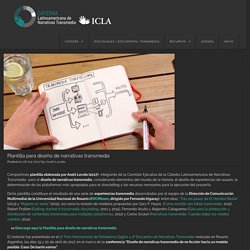 Plantilla para diseño de narrativas transmedia – Cátedra Latinoamericana de Narrativas Transmedia