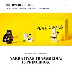 Narrativas transmedia: 15 principios.