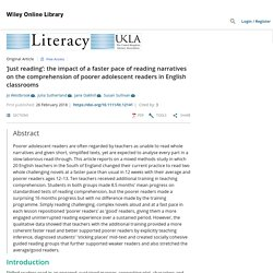 'Just reading': the impact of a faster pace of reading narratives on the comprehension of poorer adolescent readers in English classrooms - Westbrook - 2019 - Literacy