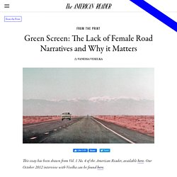Green Screen: The Lack of Female Road Narratives and Why it Matters
