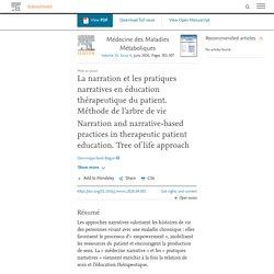 La narration et les pratiques narratives en éducation thérapeutique du patient. Méthode de l'arbre de vie / Sciencedirect, juillet 2020