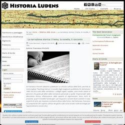 La narrazione storica: il tema, la novella, il racconto