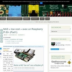 "NAS ""low cost"" avec un Raspberry Pi B+ (Part1)"