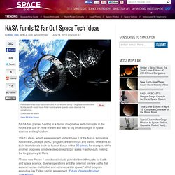 NASA Funds 12 Far-Out Space Tech Ideas