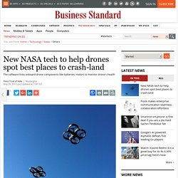 New NASA tech to help drones spot best places to crash-land
