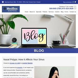 Nasal Polyps: How It Affects Your Sinus