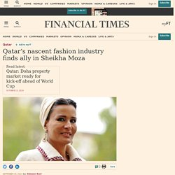 Qatar's nascent fashion industry finds ally in Sheikha Moza