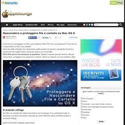 Nascondere e proteggere file e cartelle su Mac OS X