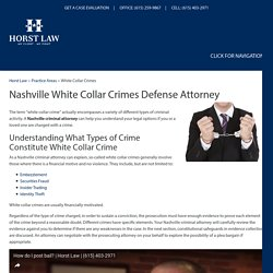 Nashville White Collar Crimes Defense Attorney, Criminal Lawyer