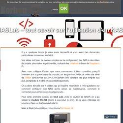 NAS Lab - tout savoir sur l'utilisation d'un NAS