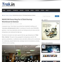 NASSCOM Paves Way For A Third Startup Warehouse In Chennai
