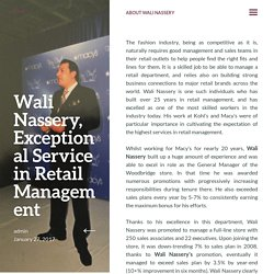 Wali Nassery, Exceptional Service in Retail Management