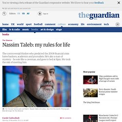 Nassim Taleb: my rules for life