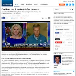 Fox News Has A Nasty Anti-Gay Hangover