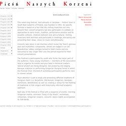 Pieśń Naszych Korzeni > Info > Introduction
