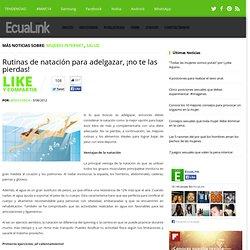 Rutinas de natación para adelgazar, ¡no te las pierdas! ~ Revista EcuaLink