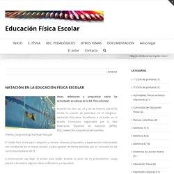 NATACIÓN EN LA EDUCACIÓN FÍSICA ESCOLAR – Educación Física Escolar – PRUEBA