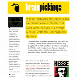Wander: Natascha McElhone Reads Hermann Hesse's 100-Year-Old Love Letter to Trees in a Virtual Mental Health Walk Through Kew Gardens