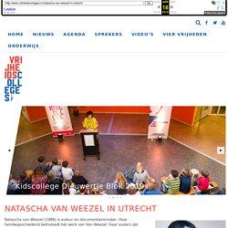 Natascha van Weezel in Utrecht - Vrijheidscolleges