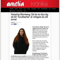 """Natashja Blomberg: Så får du lära dig att din """"knullbarhet"""" är viktigare än allt annat"""