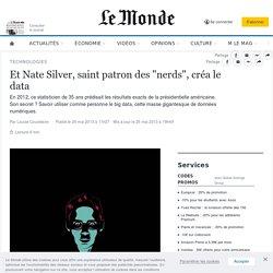 """Et Nate Silver, saint patron des """"nerds"""", créa le data"""