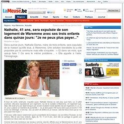 """Nathalie, 41 ans, sera expulsée de son logement de Waremme avec ses trois enfants dans quinze jours: """"Je ne peux plus payer..."""""""
