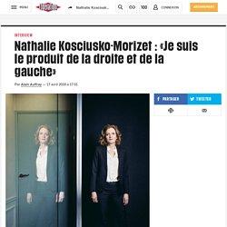 Subitement, opportunément, Nathalie Kosciusko-Morizetse déclare de droite et de gauche.