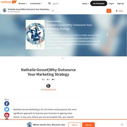 Why Outsource Your Marketing Strategy - Nathalie Gosset