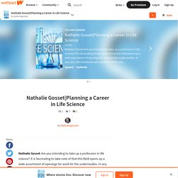 Planning a Career in Life Science - Nathalie Gosset