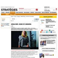 Nathalie Remy: «L'heure est à l'innovation»