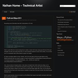 Nathan Horne – Technical Artist » PyQt and Maya 2011