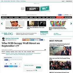 Nathan Schneider: Who Will Occupy Wall Street on September 17?