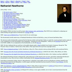 Nathaniel Hawthorne (1804-1864) Home Page from Eldritch Press