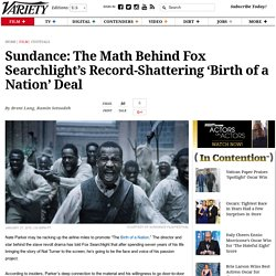 'The Birth of a Nation's' $17.5 Million Gamble by Fox Searchlight