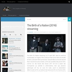 The Birth of a Nation (2016) streaming