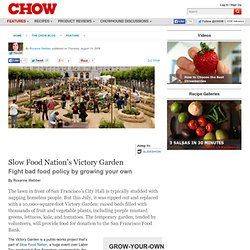 Slow Food Nation's Victory Garden - Feature
